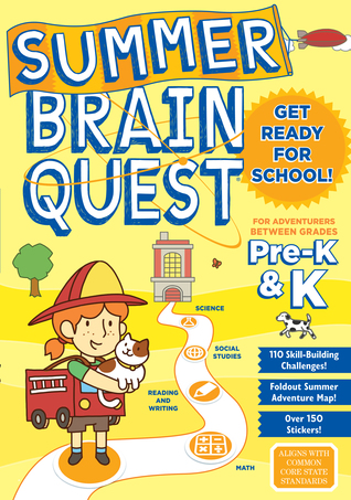 Summer Brain Quest: Between Grades Pre-K  K
