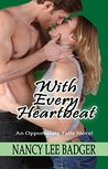 With Every Heartbeat: An Opportunity Falls Novel