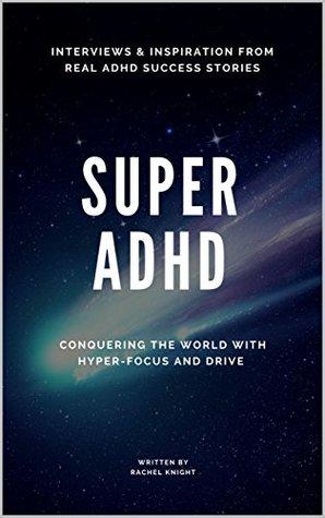 Super ADHD