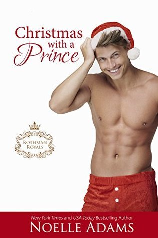 BOOK BLITZ:  CHRISTMAS WITH A PRINCE by Noelle Adams