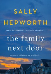 The Family Next Door Book by Sally Hepworth