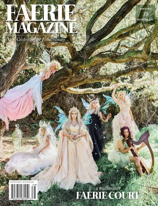 Faerie Magazine Issue #39: A Midsummer Fairie Court