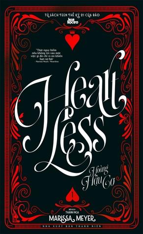 Heartless - Hoàng Hậu Cơ 1 (Heartless, #1A)