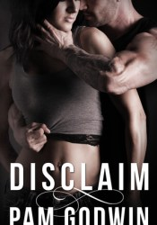 Disclaim (Deliver, #3) Book by Pam Godwin