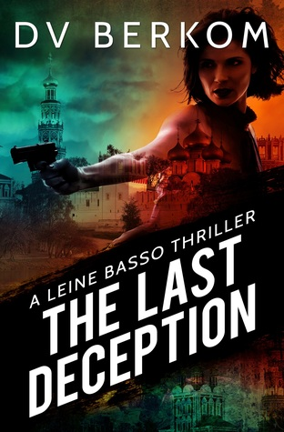 The Last Deception (Leine Basso Thriller #6)