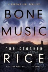 Bone Music (Burning Girl, #1) Book