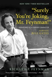 ″Surely You're Joking, Mr. Feynman!″: Adventures of a Curious Character Book