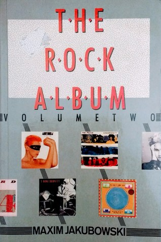 The Rock Album Volume Two: A Good Rock Guide