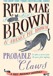 Probable Claws (Mrs. Murphy #27) Book by Rita Mae Brown