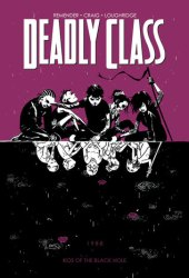 Deadly Class, Vol. 2: Kids of the Black Hole Book