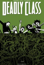 Deadly Class, Vol. 3: The Snake Pit Book