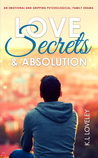 Love, Secrets, and Absolution