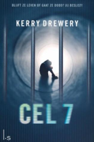 Cel 7 (Cel 7 #1) – Kerry Drewery