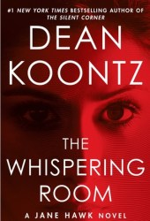 The Whispering Room (Jane Hawk, #2) Book