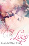 Any Other Love by Elizabeth Barone