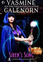Siren's Song (Bewitching Bedlam, #3) Book by Yasmine Galenorn