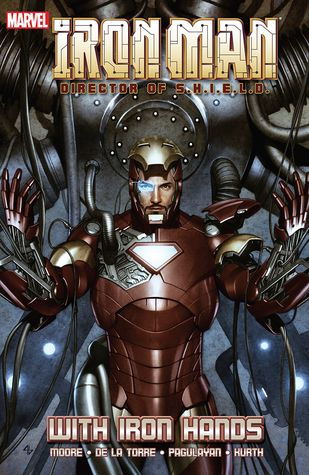Iron Man, Director of S.H.I.E.L.D.: With Iron Hands