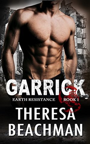 Garrick (Earth Resistance Book 1)
