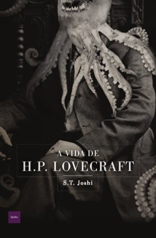A Vida de H.P. Lovecraft
