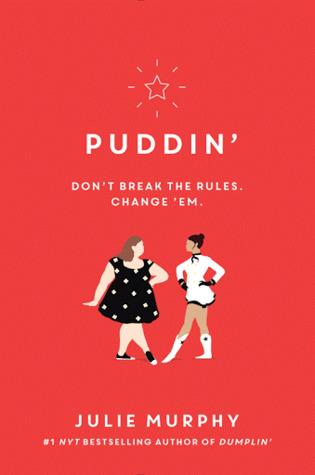 Puddin' (Dumplin' #2) – Julie Murphy