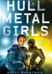 Hullmetal Girls Book by Emily Skrutskie