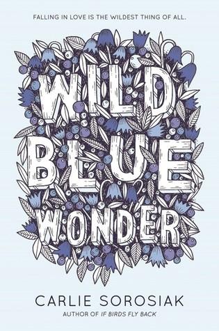Recensie Wild blue wonder van Carlie Sorosiak
