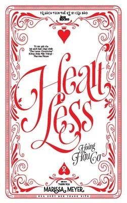 Heartless - Hoàng Hậu Cơ 2 (Heartless, #1B)