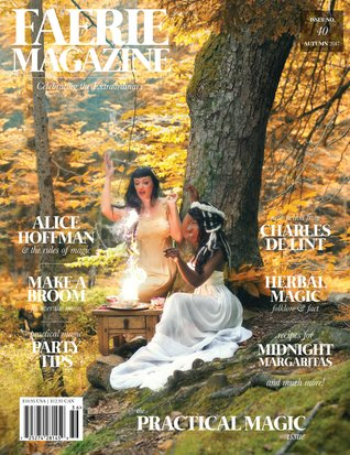 Faerie Magazine: Practical Magic (Issue #40)
