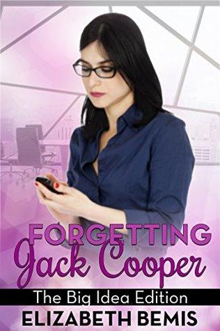 Image result for Forgetting Jack Cooper by Elizabeth Bemis