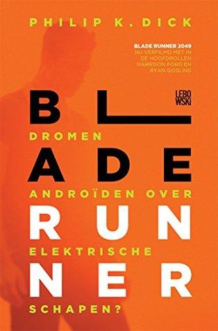 Blade Runner - Dromen androïden over elektrische schapen?