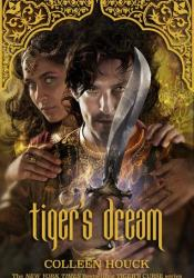 Tiger's Dream (The Tiger Saga #5) Book by Colleen Houck