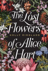 The Lost Flowers of Alice Hart Book