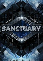 Sanctuary (Sanctuary, #1) Book by Caryn Lix