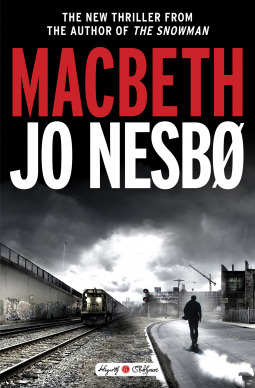 BOOK REVIEW: Macbeth by Jo Nesbø