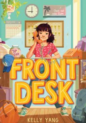 Front Desk Book by Kelly Yang
