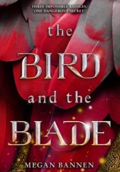 The Bird and the Blade Book by Megan Bannen