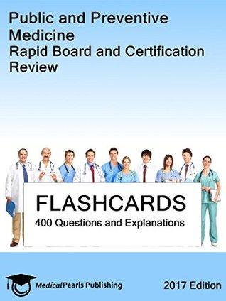 Public and Preventive Medicine: Rapid Board and Certification Review