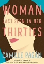 Woman Last Seen in Her Thirties Book