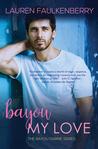 Bayou My Love