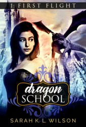 First Flight (Dragon School #1) Book