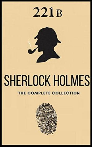 The Complete Sherlock Holmes: Volumes 1-4