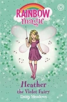 Heather the Violet Fairy (Rainbow Magic, #7)