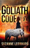The Goliath Code: A Post Apocalyptic Thriller (Book One)