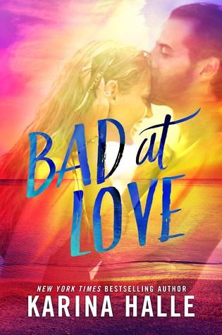 REVIEW:  BAD AT LOVE by Karina Halle