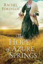 The Hope of Azure Springs Book