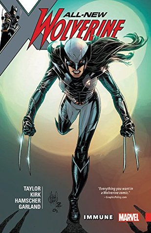 All-New Wolverine, Volume 4: Immune