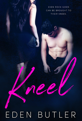 Kneel (God of Rock, #1)