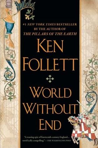World Without End (Kingsbridge, #2)