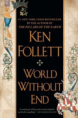 World Without End (Kingsbridge, #2)