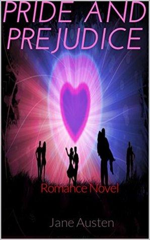 PRIDE AND PREJUDICE (Annotated): Romance Novel